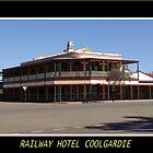 Railway Hotel - Coolgardie by Daniel Fitzgerald