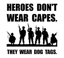 Heroes Wear Dog Tags by AmazingMart