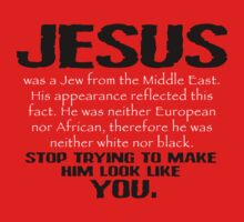 Jesus Was a Jew - Black/White by BlueEyedDevil