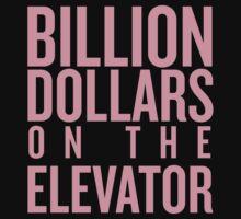 Billion Dollars on the Elevator by kaildelrey