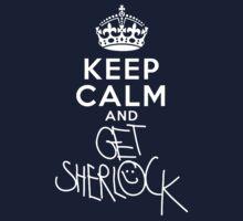 Keep calm and get sherlock by tvgeek