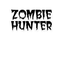 ZOMBIE HUNTER  Photographic Print