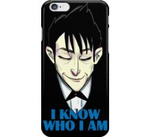 I know who I am iPhone Case/Skin