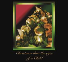 Christmas thru the eyes of a child by Deri Dority