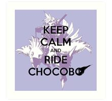 Keep Calm and Ride Chocobo - Final Fantasy 7 Art Print