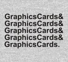 Graphics Cards and Graphics Cards by iLorah