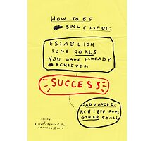 HOW TO BE SUCCESSFUL Photographic Print