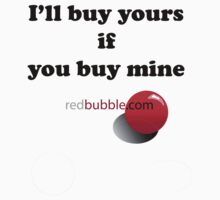 I'll buy yours if you buy mine by cbonner