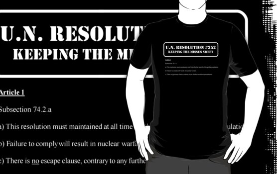 UN Resolution T-Shirt by ch3rrybl0ss0m
