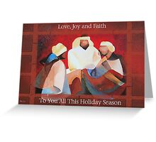 Love, Joy and Faith To You All This Holiday Season Greeting Card