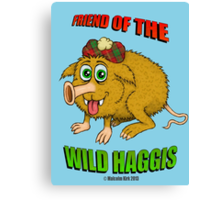Friend of The Wild Haggis Canvas Print
