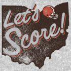 Let's Score Cleveland by WeBleedOhio