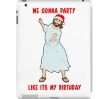 GO JESUS! ITS YOUR BIRTHDAY! iPad Case/Skin