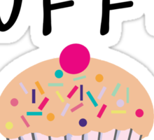 There is MUFFIN you can do! (black) Sticker