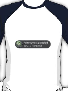 Achievement Unlocked - 20G Got married T-Shirt