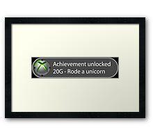 Achievement Unlocked - 20G Rode a unicorn Framed Print