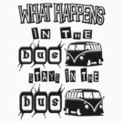 What happens in the VW BUS stays by thatstickerguy