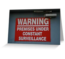 Signage v.2: Constant Surveillance Greeting Card
