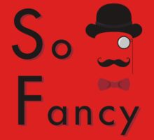 Lord Fancy is So Fancy - Clear Version Kids Clothes