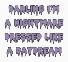 Nightmare Dressed Like a Daydream by Cloakandbadger