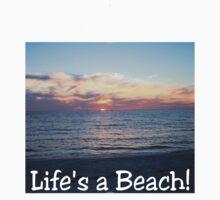 Life's A Beach by Brad Sumner