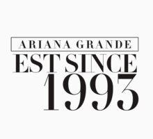 Ariana Grande - EST Since 1993 by GenesisDesigns
