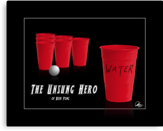 The Unsung Hero of Beer Pong by John Sternig
