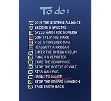Commander Shepards To-Do List Photographic Print