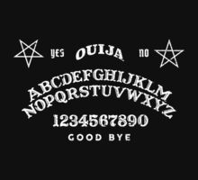 OUIJA by TwistedBeard