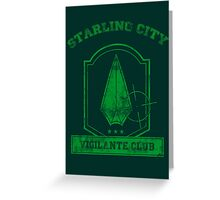 Starling City Vigilante Club 2 Greeting Card