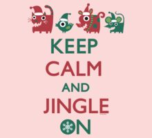 Keep Calm and Jingle On Kids Clothes
