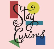 Stay Curious Kids Clothes