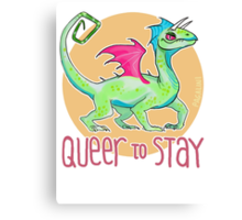 queer to stay Canvas Print