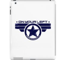 """""""On Your Left"""" Version 5 Distressed Print 2 iPad Case/Skin"""