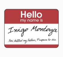 Inigo Montoya name tag by locokimo