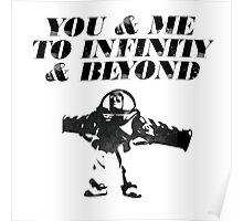 You & Me To Infinity & Beyond Poster