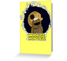 Wookiee Monster... Greeting Card