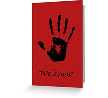 The Black Hand Greeting Card
