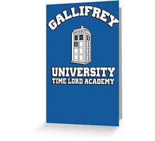 Gallifrey university time lord academy Greeting Card