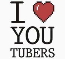 I LOVE YOUTUBERS T-Shirt