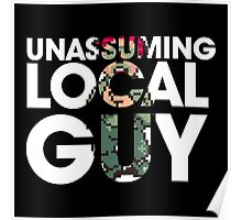 Unassuming Local Guy Poster