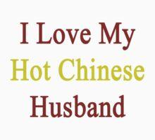 I Love My Hot Chinese Husband  by supernova23