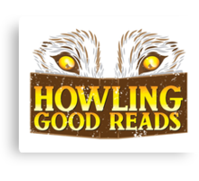 Howling good reads distressed version  The Others Written in red or Murder of Crows series fan art Canvas Print