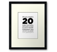 20 seconds of insane courage - we bought a zoo Framed Print