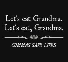 Let's Eat Grandma Commas Save Lives by TheShirtYurt