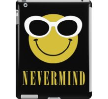 Nevermind smiley with sunglasses. iPad Case/Skin