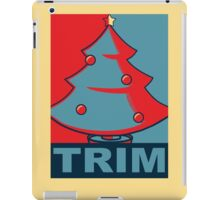 Trim the Tree iPad Case/Skin