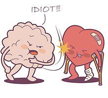Idiot! I Told You So! by papabuju