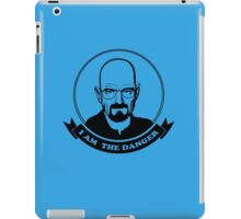 Walter White - I am the danger iPad Case/Skin