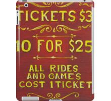 Amusement - Tickets 3 Dollars iPad Case/Skin
